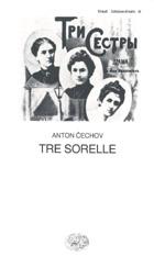 Copertina del libro Tre sorelle di Anton P. Cechov