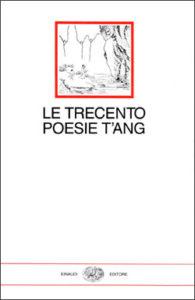 Copertina del libro Le trecento poesie T'ang di VV.