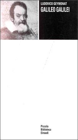 Copertina del libro Galileo Galilei di Ludovico Geymonat