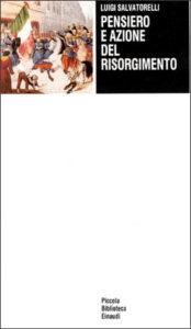 Copertina del libro Pensiero e azione del Risorgimento di Luigi Salvatorelli