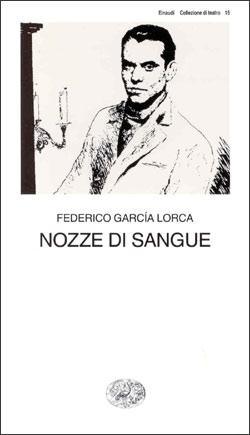 Copertina del libro Nozze di sangue di Federico García Lorca