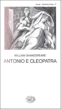 Copertina del libro Antonio e Cleopatra di William Shakespeare