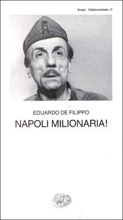 Copertina del libro Napoli milionaria! di Eduardo De Filippo