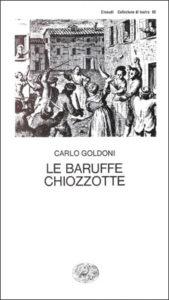 Copertina del libro Le baruffe chiozzotte di Carlo Goldoni