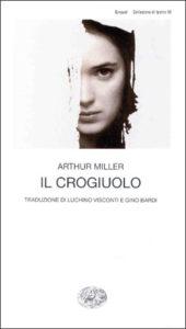 Copertina del libro Il crogiuolo di Arthur Miller