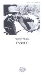 Copertina del libro I fanatici di Robert Musil