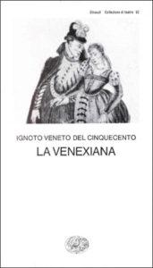 Copertina del libro La venexiana di Ignoto veneto del Cinquecento