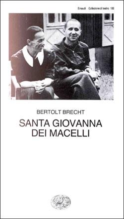 Copertina del libro Santa Giovanna dei Macelli di Bertolt Brecht