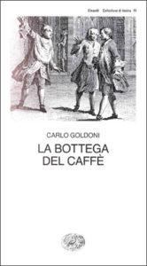 Copertina del libro La bottega del caffè di Carlo Goldoni