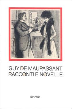 Copertina del libro Racconti e novelle di Guy de Maupassant