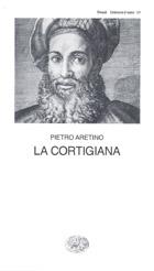 Copertina del libro La cortigiana di Pietro Aretino