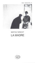 Copertina del libro La Madre di Bertolt Brecht