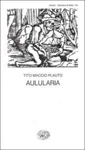 Copertina del libro Aulularia di Tito Maccio Plauto