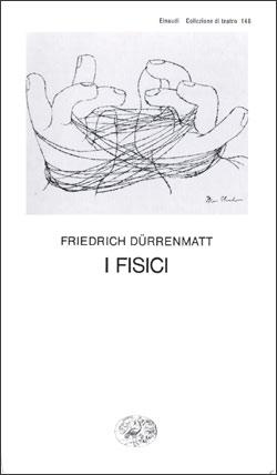 Copertina del libro I fisici di Friedrich Dürrenmatt