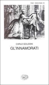 Copertina del libro Gl'innamorati di Carlo Goldoni