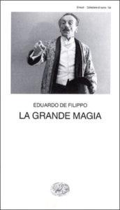 Copertina del libro La grande magia di Eduardo De Filippo