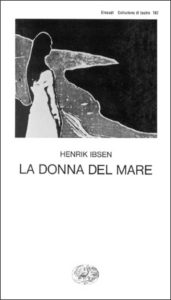 Copertina del libro La donna del mare di Henrik Ibsen