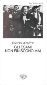 Copertina del libro Gli esami non finiscono mai di Eduardo De Filippo