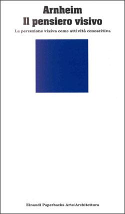 Copertina del libro Il pensiero visivo di Rudolf Arnheim
