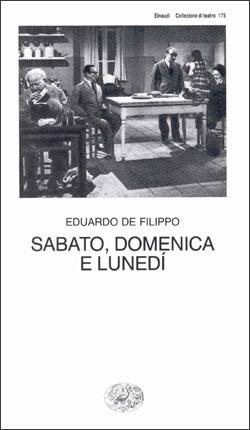 Copertina del libro Sabato, domenica e lunedí di Eduardo De Filippo