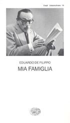 Copertina del libro Mia famiglia di Eduardo De Filippo