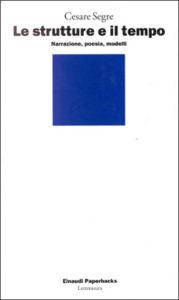 Copertina del libro Le strutture e il tempo di Cesare Segre
