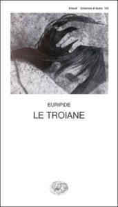Copertina del libro Le Troiane di Euripide