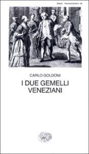 Copertina del libro I due gemelli veneziani di Carlo Goldoni
