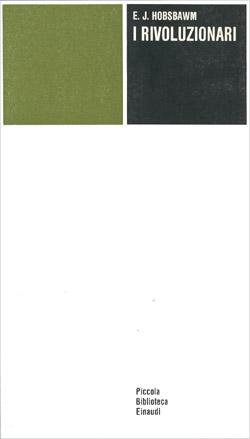 Copertina del libro I rivoluzionari di Eric J. Hobsbawm