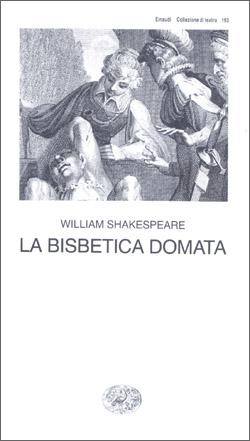Copertina del libro La bisbetica domata di William Shakespeare