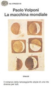 Copertina del libro La macchina mondiale di Paolo Volponi