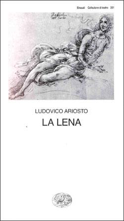Copertina del libro La Lena di Ludovico Ariosto