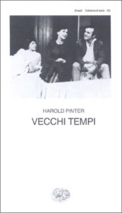 Copertina del libro Vecchi tempi di Harold Pinter