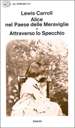 Copertina del libro Alice nel Paese delle Meraviglie e Attraverso lo Specchio di Lewis Carroll