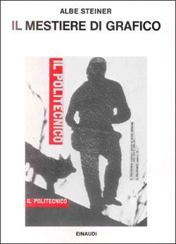 Copertina del libro Il mestiere di grafico di Albe Steiner