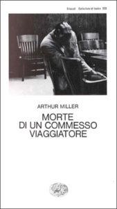 Copertina del libro Morte di un commesso viaggiatore di Arthur Miller