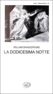 Copertina del libro La dodicesima notte di William Shakespeare