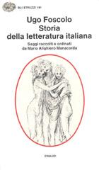 Copertina del libro Storia della letteratura italiana per saggi di Ugo Foscolo
