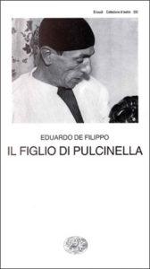Copertina del libro Il figlio di Pulcinella di Eduardo De Filippo