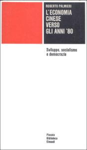 Copertina del libro L'economia cinese verso gli anni `80 di Roberto Palmieri