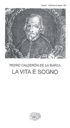 Copertina del libro La vita è sogno di Pedro Calderón de la Barca