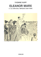 Copertina del libro Eleanor Marx. II. Gli anni dell'impegno (1884-1898) di Yvonne Kapp