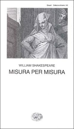 Copertina del libro Misura per misura di William Shakespeare