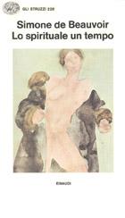 Copertina del libro Lo spirituale un tempo di Simone de Beauvoir