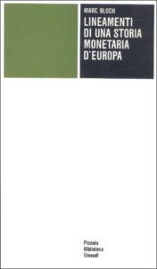 Copertina del libro Lineamenti di una storia monetaria d'Europa di Marc Bloch