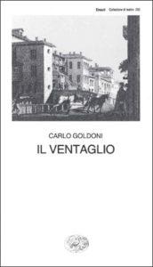Copertina del libro Il ventaglio di Carlo Goldoni
