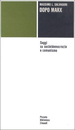 Copertina del libro Dopo Marx di Massimo Salvadori