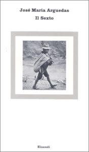 Copertina del libro Il Sexto di José María Arguedas