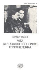 Copertina del libro Vita di Edoardo Secondo d'Inghilterra di Bertolt Brecht