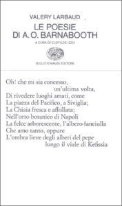 Copertina del libro Le poesie di A. O. Barnabooth e poesie plurilingui di Valery Larbaud